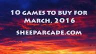 10 Games to Buy For March 2016 screen 4