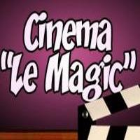 Cinema Le Magic