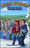 Big City Adventure (TM) - Vancouver