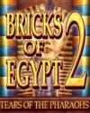 Bricks of Egypt 2 - Tears of the Pharaohs