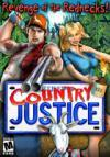 Country Justice: Revenge of the Rednecks