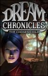 Dream Chronicles 3 - The Chosen Child