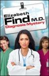 Elizabeth Find MD Diagnosis misteri