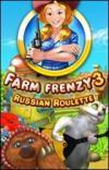 Farm Frenzy 3 - russisches Roulette