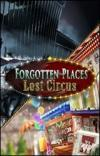 Forgotten Places - Lost Circus screen 1