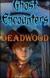 Encuentros de Ghost - Deadwood
