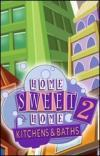 Home Sweet Home 2 - Kitchens and Baths