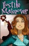 Hostile Makeover - A Fashion Murder Mystery Game