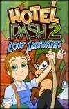 Hotel Dash(R) 2 - Lost Luxuries
