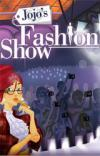 Fashion Show Jojoâ € ™ s