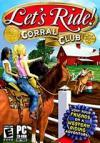 Let's Ride: Corral Club