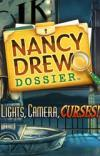 Nancy Drew - Dossier - Lights, Camera, Curses!
