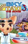 Sky Taxi 3 - The Movie