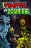 Vampieren vs. Zombies