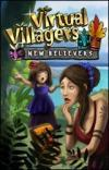 Virtual Villagers 5 - nuovi credenti
